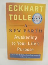 A New Earth (Oprah #61) : Awakening to Your Life's Purpose by Eckhart Tolle