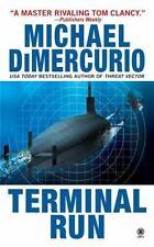 Terminal Run by DiMercurio, Michael