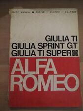 Alfa Romeo Giulia TI, Sprint GT, TI Super Shop Manual