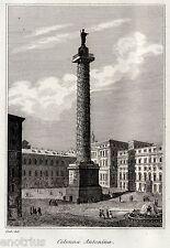 Roma: Colonna di Marco Aurelio o Antonina. Audot. Acciaio. Stampa Antica. 1836