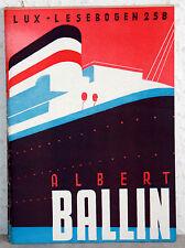 Lux-Lesebogen 258 - ALBERT BALLIN - Schiffe fahren in alle Welt