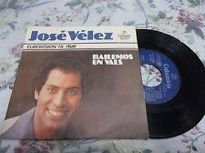 JOSE VELEZ - EUROVISION BAILEMOS UN VALS SPAIN 45 FREE U.S. SHIPPING