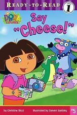 """Say """"Cheese!"""" (Dora the Explorer Ready-to-Read) by Ricci, Christine"""