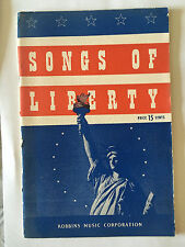 SONGS OF LIBERTY 1916 UNITED STATES AMERICA PARTITIONS GUERRE 39 45