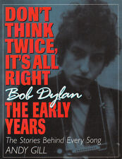 Don't Twink Twice, It's All Right Bob Dylan The Early Years Song Stories Gill