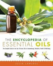 The Encyclopedia of Essential Oils Julia Lawless Excellent Condition