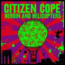 Citizen Cope - Heroin And Helicopters NEW LP