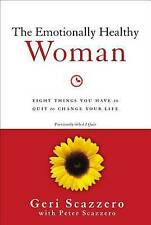The Emotionally Healthy Woman: Eight Things You Have to Quit to Change Your...