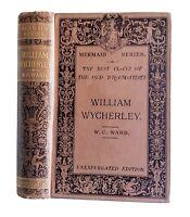 William Wycherley, W. C. Ward RARE Antique 1888 Victorian Plays Mermaid Series