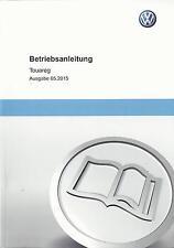 VW TOUAREG  2 Betriebsanleitung 2015 Bedienungsanleitung Handbuch BA ч