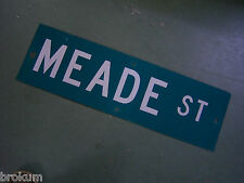 "Vintage ORIGINAL MEADE ST STREET SIGN WHITE ON GREEN BACKGROUND 30"" X 9"""