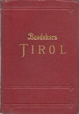 BAEDEKER'S TIROL (GERMAN LANGUAGE) - 1926 - 57 maps, 11 plans, 11 panoramas