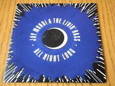 """Jay Mondi & The Livin 'Bass-durante toda la noche 7"""" Vinilo PS"""