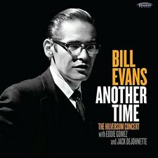 BILL EVANS - ANOTHER TIME: THE HILVERSUM CONCERT   CD NEUF