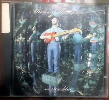 THOMPSON RICHARD MIRROR BLUE CD RARO