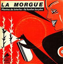 """7"""" la MORGUE plantas de interior / te huelen los pies 45 SPAIN 1983 MOVIDA"""