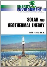 Solar and Geothermal Energy (Energy and the Enviro