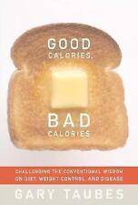 Good Calories, Bad Calories, Gary Taubes, Good Book