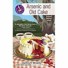 A Piece of Cake Mystery: Arsenic and Old Cake 3 by Jacklyn Brady (2012, Paperbac