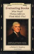 NEW Uncle Eric EVALUATING BOOKS What Would Thomas Jefferson Think About This?