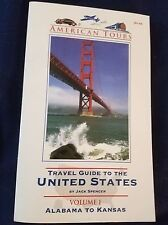 American Tours Travel Guide to the United States Volume 1 by Jack Spencer Alabam