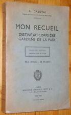 Daboval : MON RECUEIL DESTINE AU CORPS DES GARDIENS DE LA PAIX 1934 police droit