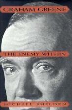 Graham Greene: The Enemy Within, Michael Shelden (1995, Hardcover; 1st/1st; VGC)