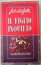 Salvator Gotta: Il figlio inquieto 1° ed. marzo 1946 Mondadori