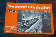 Die SEMMERINGBAHN - Eisenbahn-Sammelheft ESA 15 - Verkehrsgeschichte