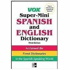 Vox Super-Mini Spanish And English Dictionary, 3rd Edition (vox Dictionaries)