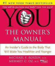 """YOU: The Owner's Manual"" by Michael F. Roizen; Mehmet C. Oz - Pre-owned"