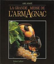 La Grande Messe De L Armagnac - Sempe/abel