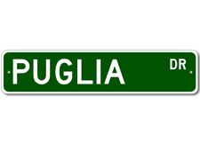 PUGLIA Street Sign - Personalized Last Name Signs