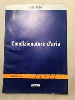 Manuale di assistenza tecnica CONDIZIONATORE D'ARIA Fiat Auto 1982