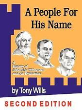 A People for His Name : A History of Jehovah's Witnesses and an Evaluation by...