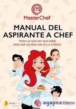 Manual del aspirante a chef. NUEVO. ENVÍO URGENTE (Librería Agapea)