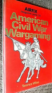 AIRFIX MAGAZINE GUIDE #24: AMERICAN CIVIL WAR WARGAMING / Terence Wise (1977)