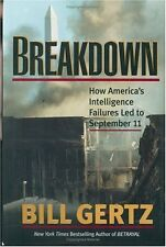 Breakdown: How Americas Intelligence Failures Led to September 11 by Bill Gertz
