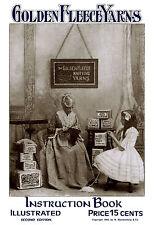Golden Fleece #2 c.1903 Huge Book Old Fashion Knitting & Crochet Patterns