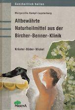 Altbewährte Naturheilmittel aus der Bircher Benner Klinik Kräuter Bäder Wickel