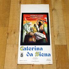 CATERINA DA SIENA locandina poster Ugo Sasso De Liguoro Diego Muni Palella W25