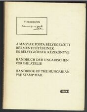 Handbook of the Hungarian Pre Stamp Mail by Ber, Makkai & Suranyi