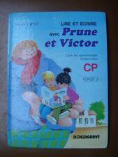 SCOLAIRE ANCIEN . 1992. PRUNE ET VICTOR .CP . FORCE 2. LIRE ET ECRIRE . CP.