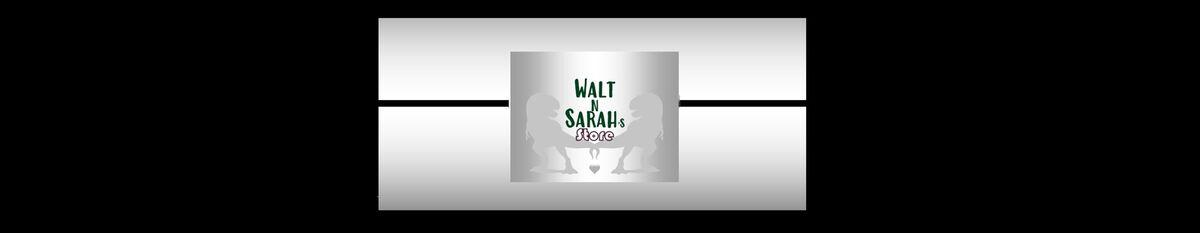 Walt n Sarah's