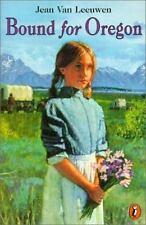 Bound For Oregon (Turtleback School & Library Binding Edition)