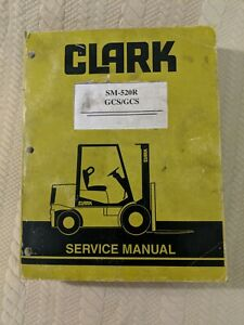 Clark SM-520-R forklift service manual GCS/GCS