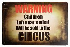 "Warning Children Circus Tin Metal Sign 8"" X 12"""