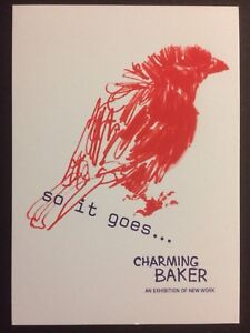 CHARMING BAKER, 'So it goes' screen Printed exhibition announcement card, 2018