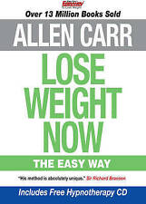 Lose Weight Now: The Easy Way,Allen Carr,Excellent Book mon0000103591