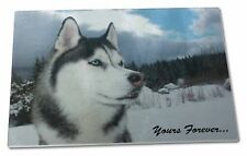 Siberian Husky Dog 'Yours Forever' Extra Large Toughened Glass Cutt, AD-H52yGCBL